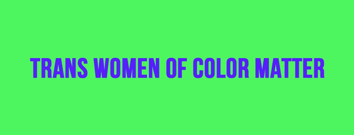 transgender women of color